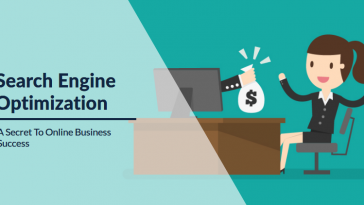Search Engine Optimization- A Secret To Online Business Success